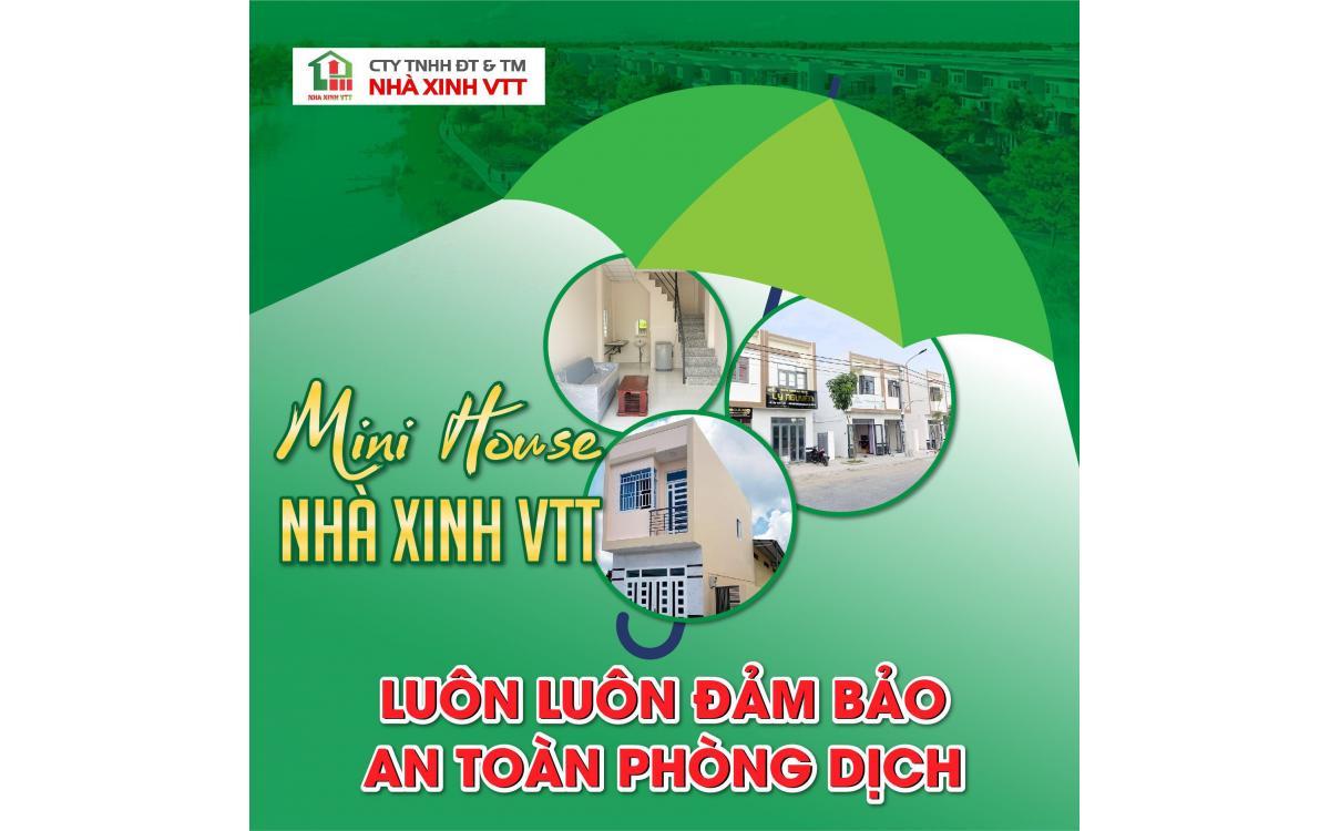 MINI HOUSE NHÀ XINH - AN TOÀN - VĂN MINH ĐẢM BẢO PHÒNG CHỐNG DỊCH