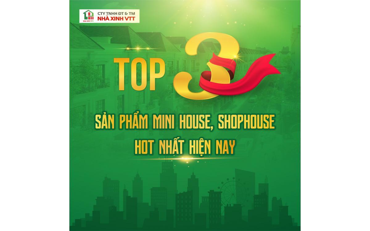 TOP 3️⃣ SẢN PHẨM MINI HOUSE, SHOPHOUSE HOT NHẤT HIỆN NAY - TRỢ GIÁ CỰC TỐT!🔥