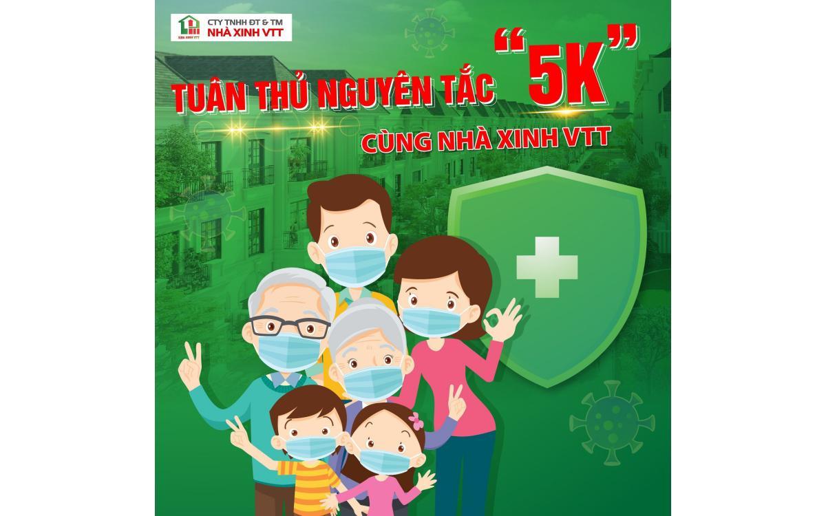 TUÂN THỦ NGUYÊN TẮC 5K CÙNG NHÀ XINH VTT